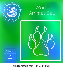 World Animal Day. 4 October. The concept of an ecological holiday. Animal track. Calendar. Holidays Around the World. Event of each day. Green blur background - name, date illustration
