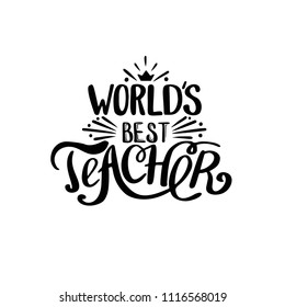 World best teacher. Hand lettering design poster ranking professional highest degree, most excellent career result. Vector illustration on white background