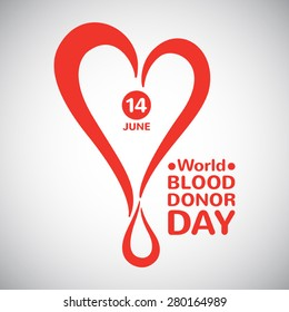 World blood donor day illustration. Stylized heart with drop, date and typographic composition. Blood donation symbol.