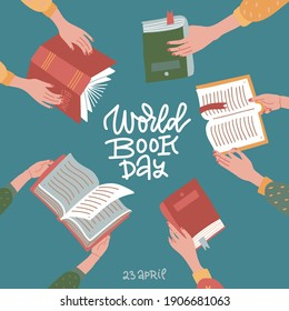 World book day greeting banner with hand drawn lettering. Many hands holding open books on teal background. Education flat vector illustration