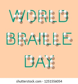 World Braille Day. Social event concept for blind people. Name of the holiday stylized Braille