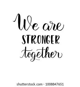 World Cancer Day. Isolated vector illustration. Lettering quote we are stronger together