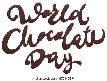 World Chocolate Day. Lettering text for greeting card. Isolated on white vector illustration