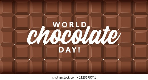 World chocolate day text with chocolate bar background.