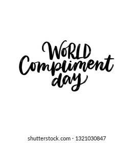 WORLD COMPLIMENT DAY. VECTOR GREETING HAND LETTERING