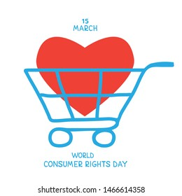 World consumer rights day. Vector conceptual illustration. Supermarket trolley with red heart. Design element for leaflet, poster, banner or booklet.