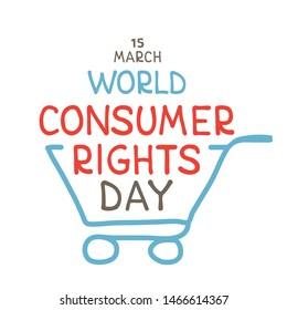 World consumer rights day. Vector conceptual illustration. Lettering and supermarket trolley. Design element for leaflet, poster, banner or booklet.