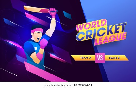 World Cricket League poster or banner design with illustration of batsman in winning pose and participants team A, B on abstract background.