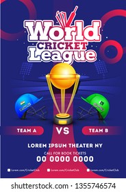 World cricket league template with match between Team A VS Team B, close view of golden shiny winning trophy and helmet on blue background.
