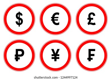 World currency symbols on restrictive road signs