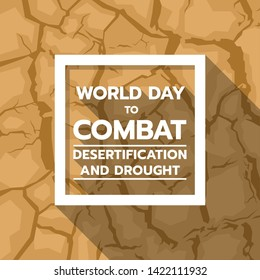 World Day to Combat Desertification and Drought banner with text in white frame on brown drought texture background vector design