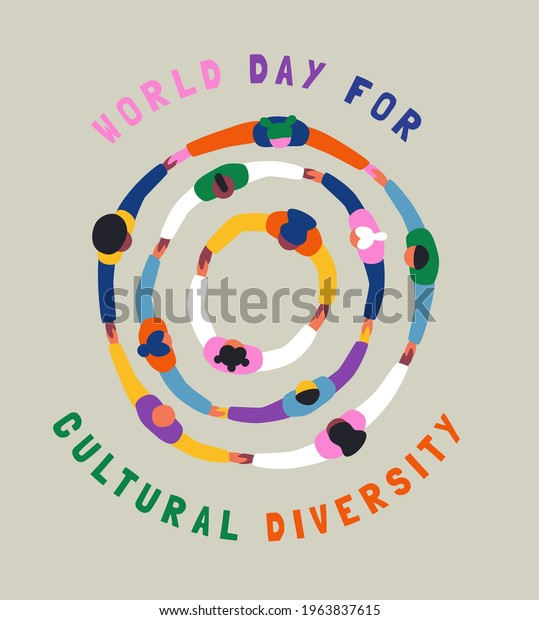 World Day for Cultural Diversity greeting card illustration of colorful diverse people group holding hands together in big round circle. Different culture friend team concept, may 21 holiday banner.