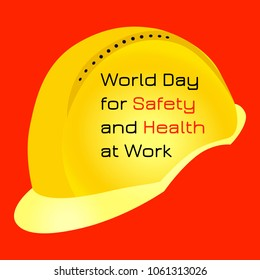 World Day for Safety and Health at Work. 28 April. Celebration concept. Yellow protective helmet. Red background. Text on the helmet
