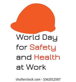 World Day for Safety and Health at Work. 28 April. Celebration concept. Red silhouette protective helmet. White background. Text event name