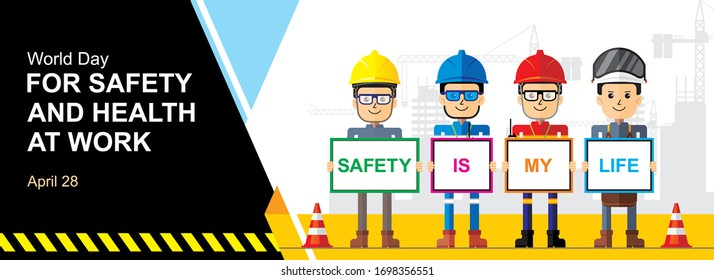 World Day for Safety and Health at Work banner design. Safety is my life. Flat style vector cartoon