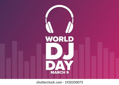 World DJ Day. March 9. Holiday concept. Template for background, banner, card, poster with text inscription. Vector EPS10 illustration