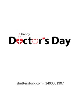 World Doctor's Day.lettering of happy doctor's day with symbol of heart, and cross on white background. - Vector