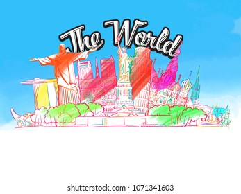 The World, famous colored buildings. Hand drawn skyline illustration. Travel the world concept vector image for digital marketing and poster prints.