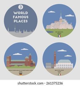 World famous places. Set 3: Mont Saint Michel, Speyer, Vicenza