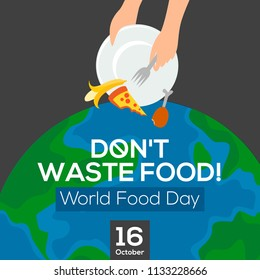 World food day. Poster design. Don't waste food. Vector illustration