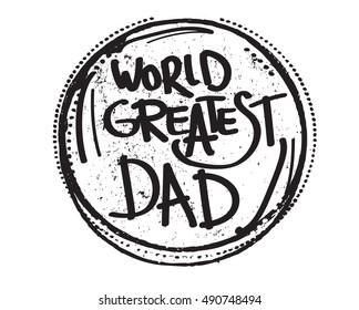 world greatest dad quote vector
