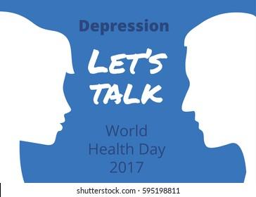World Health Day 2017 Depression: Let's Talk