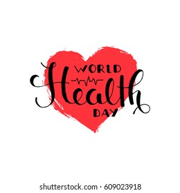 World health day brush pen handwritten lettering. Modern vector hand drawn calligraphy with brush heart shaped texture isolated on white background for your design