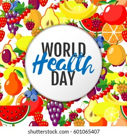World health day concept with fruits background. Vector illustration.