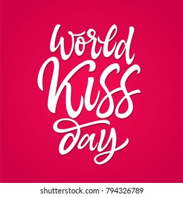 World Kiss day - vector hand drawn brush pen lettering. White text on bright pink background. High quality calligraphy for card, print, poster. Congratulated your beloved on this fun holiday