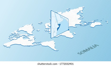 World Map in isometric style with detailed map of Somalia. Light blue Somalia map with abstract World Map. Vector illustration.