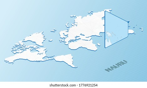 World Map in isometric style with detailed map of Nauru. Light blue Nauru map with abstract World Map. Vector illustration.