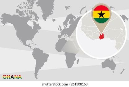 World map with magnified Ghana. Ghana flag and map.
