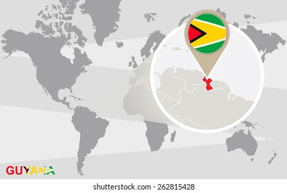 World map with magnified Guyana. Guyana flag and map.