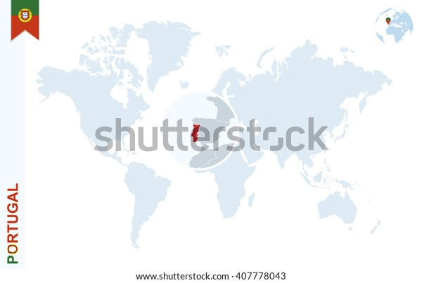 World Map Magnifying On Portugal Blue Stock Vector Royalty Free 407778043