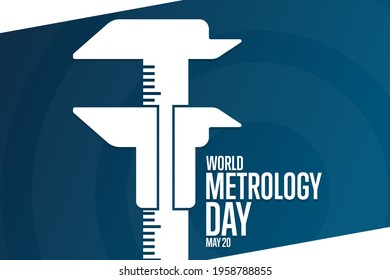 World Metrology Day. May 20. Holiday concept. Template for background, banner, card, poster with text inscription. Vector EPS10 illustration