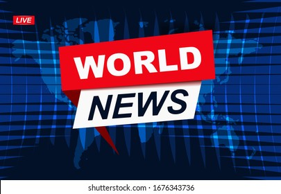 World news. News broadcast and breaking news live on world map background. Vector