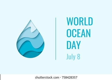 World Ocean Day - vector abstract waterdrop concept. Save the water - ecology concept background with paper cut water drop