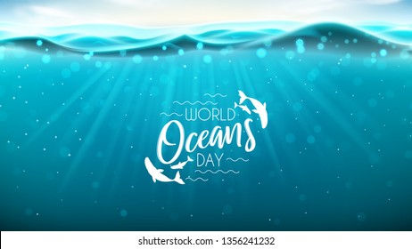 World oceans day banner. Realistic sea scene with underwater sun beams. Vector illustration. World oceans day logo template with lettering.