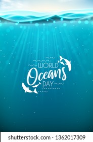 World oceans day flyer. Realistic sea scene with underwater sun beams. Vector illustration. World oceans day logo template with lettering.