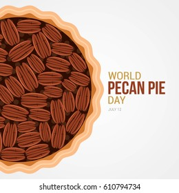 World Pecan Pie Day Vector Illustration. Suitable for Greeting Card, Poster and Banner.