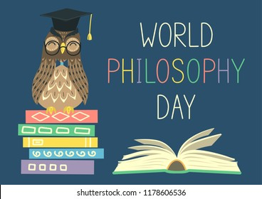 World Philosophy Day. Smart owl on stack of books, open book and lettering on blue background. Vector illustration.