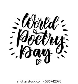 World Poetry Day. Handwritten lettering for World Poetry Day. The phrase in black on a white background. Use for postcard, card, page etc.