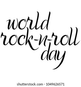 World Rock-n-Roll Day inscription in black