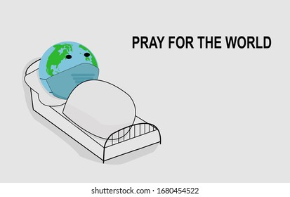 the world is sick because of the corona virus, let's pray that the world will get well soon