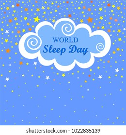 World Sleep Day. International holiday.  Space for text. Night time sky.  Vector illustration.