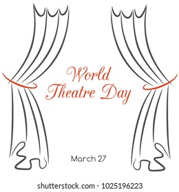 World theatre day. Vector greeting card with hand drawn curtains