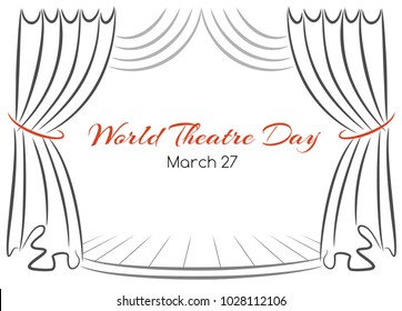 World theatre day vector greeting card with curtains and scene. Performance template