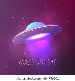 World UFO Day. Flying saucer in space. Vector illustration.