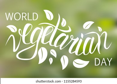 World Vegetarian Day. Poster template with lettering on blurred background. Vector illustration
