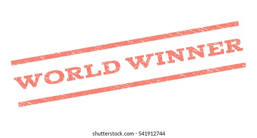 World Winner watermark stamp. Text tag between parallel lines with grunge design style. Rubber seal stamp with dust texture. Vector color ink imprint on a white background.